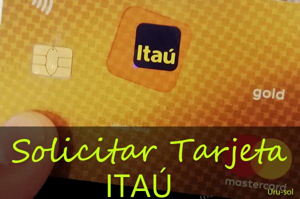 solicitar tarjeta itaú