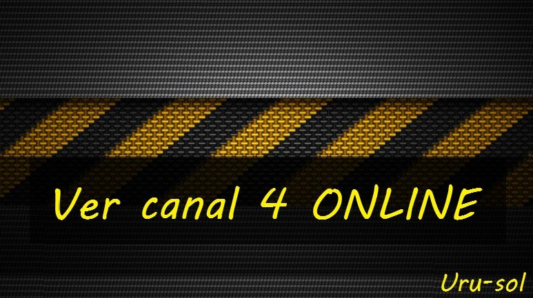 Ver canal 4 ONLINE